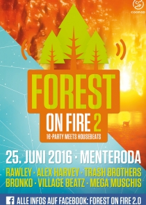 SA 25.06.16 : Forest on Fire 2.0 @ Sportplatz Menteroda