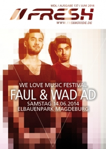 FAUL & WAD AD beim LOVE MUSIC FESTIVAL in MAGDEBURG am 14.06.14