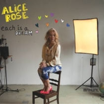 FRESH MUSIC: ALICE ROSE - EACH IS A DREAM - MANUAL