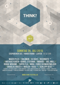 SO 26.07.15 : TH!NK? FESTIVAL @ COSPUDENER SEE LEIPZIG