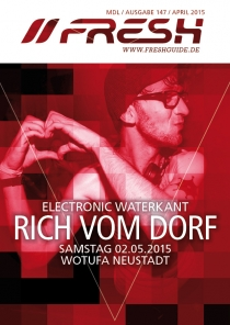 SA 02.05.15 : ELECTRONIC WATERKANT mit RICH VOM DORF
