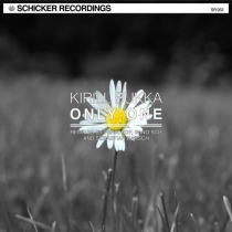 Fresh Music: Kirill Bukka - Only One - Schicker Recordings