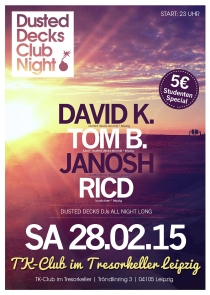SA 28.02.15 : DUSTED DECKS CLUB NIGHT im TRESORKELLER LEIPZIG