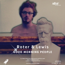 Fresh Music: Roter & Lewis - Good Morning People - Stylerockets