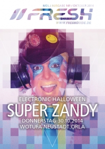 DO 30.10.14 : ELECTRONIC HALLOWEEN im WOTUFA Neustadt Orla mit SUPER ZANDY