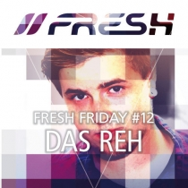 FRESH FRIDAY 12 - by DAS REH