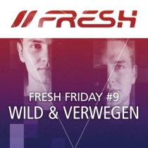 FRESH FRIDAY o9 - by WILD & VERWEGEN