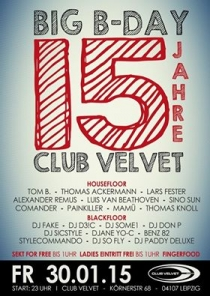 FREITAG 30.01.15 : 15 YEARS CLUB VELVET LEIPZIG