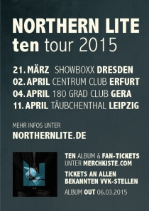 "NORTHERN LITE AUF ""TEN"" TOUR"