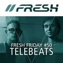 FRESH FRIDAY 50 - mit TeleBeats