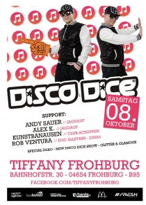 SA 08.10.16 : Disco Dice @ Tiffany Frohburg
