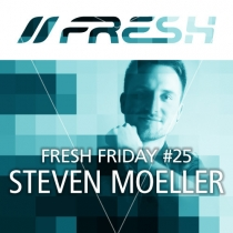 FRESH FRIDAY 25 - mit Steven Moeller