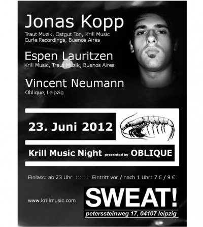SAMSTAG 23.06.2012 // SWEAT LEIPZIG // KRILL MUSIC NIGHT