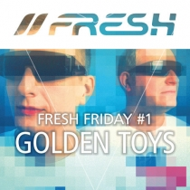 FRESH FRIDAY 1 - by GOLDEN TOYS