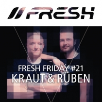 FRESH FRIDAY 21 - mit Kraut & Rüben