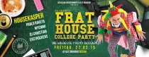 VERLOSUNG : FRAT HOUSE College Party am 27.02 @ Alte Brauerei Dessau
