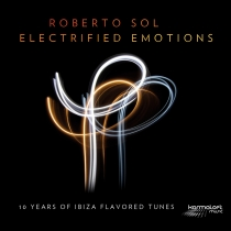 Fresh Music: ROBERTO SOL - Electrified Emotions - Karmaloft