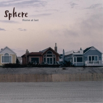 Fresh Music: Sphere - Home At Last - Royal Flame