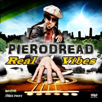 Fresh Music: PieroDread - Real Vibes - Goodfellas