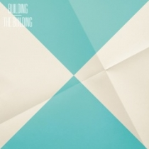 Fresh Music: The Building - Building