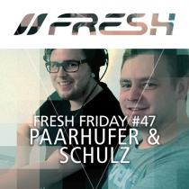 FRESH FRIDAY 47 - mit Paarhufer & Schulz