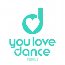 Fresh Music: V.A. - YOU LOVE DANCE 2 - KONTOR