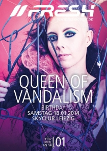 SAMSTAG 18.01.2014 // SKYCLUB LEIPZIG // Queen of Vandalism B-Day