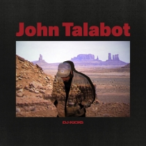Fresh Music: JOHN TALABOT - DJ KICKS - !K7